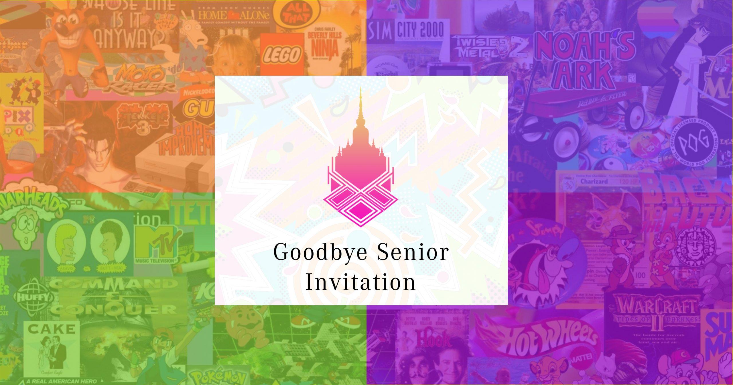 Goodbye Senior 90's Party 2020 : Invitation